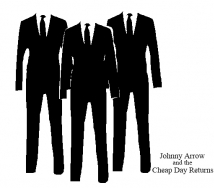 Johnny Arrow And The Cheap Day Returns